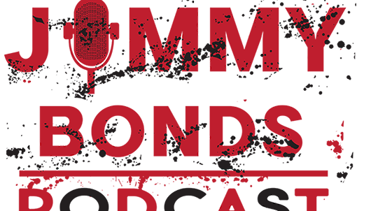Jimmy Bonds Podcast